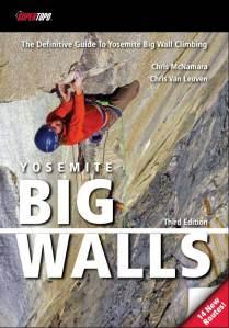 Yosemite Big Walls - 3rd Edition