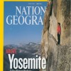 "Nat Geo Shines The Spotlight On Yosemite's ""Superclimbers"""