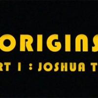 Origins Episode 1:  Joshua Tree