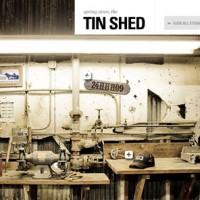 Spring 2010 Tin Shed